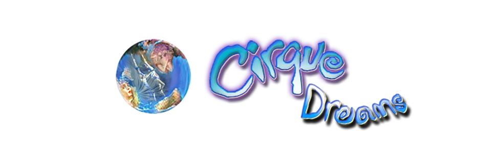 Image of CIRQUE DREAMS