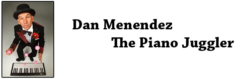 Image of DAN MENENDEZ - THE PIANO JUGGLER