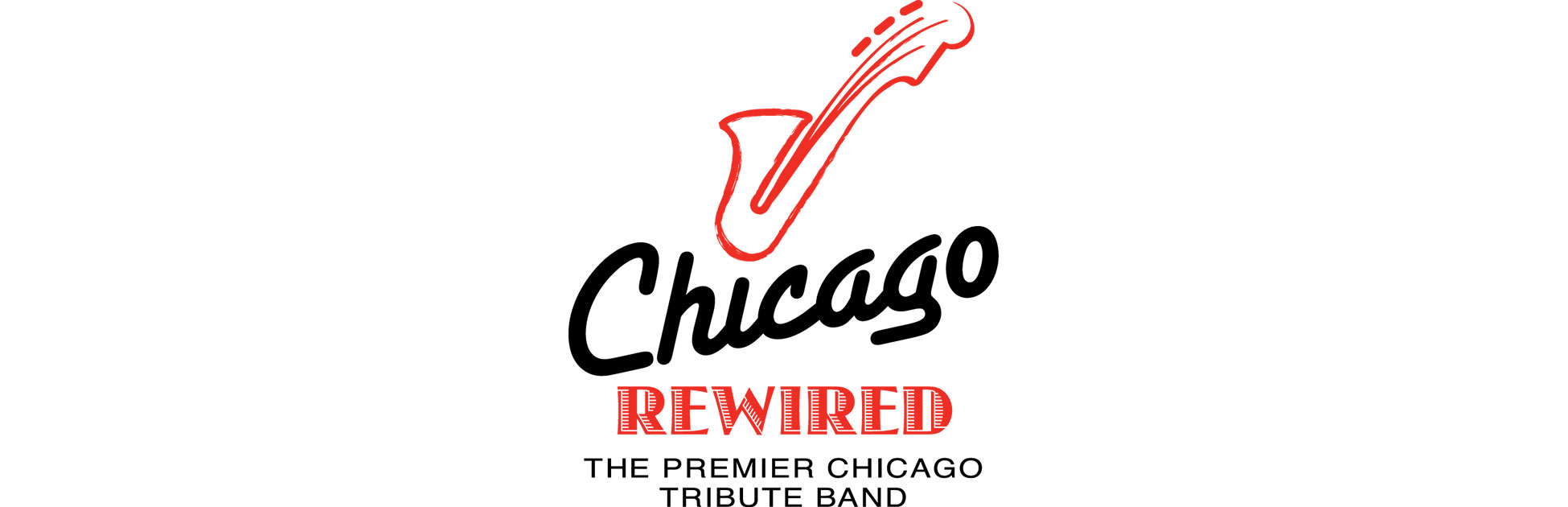 ECE - CHICAGO REWIRED- THE PREMIERE CHICAGO TRIBUTE BAND