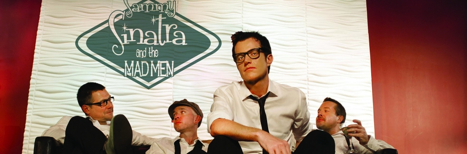 Image of Sammy Sinatra & the Mad Men